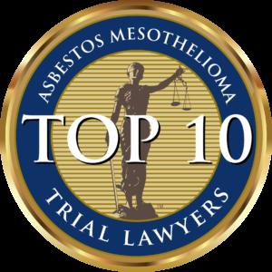 NTL Asbestos/Mesothelioma Trial Lawyers Association Top 10 Trial Lawyers
