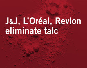 Cosmetic Giants Move to End Talc Use Following Surge in U.S. Cancer Lawsuits